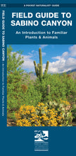 Load image into Gallery viewer, Field Guide to Sabino Canyon
