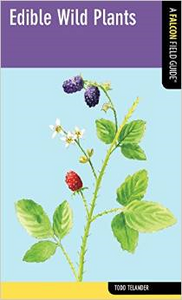 Falcon Field Guide: Edible Wild Plants