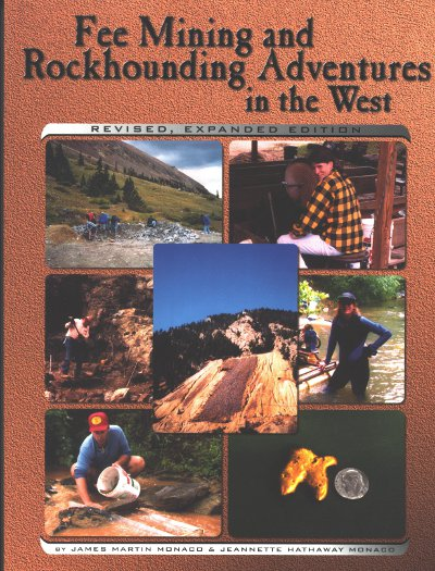 Fee Mining and Rockhounding Adventures in the West