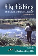Fly-Fishing In Northern New Mexico, revised ed.