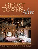 Ghost Towns Alive