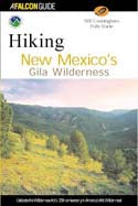 Hiking New Mexico`s Gila Wilderness
