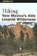 Hiking New Mexico`s Aldo Leopold Wilderness