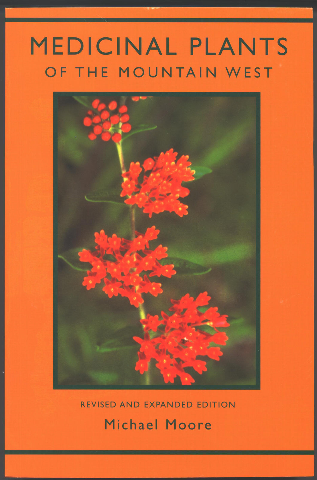 Medicinal Plants of the Mountain West - Revised