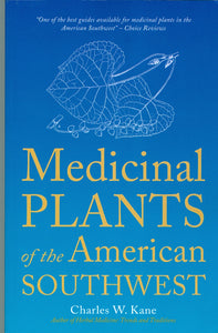 Medicinal Plants of the American Southwest