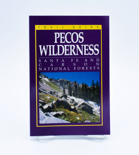 Trail Guide Pecos Wilderness, rev ed