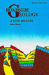 Roadside Geology of New Mexico