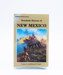 Roadside History of New Mexico