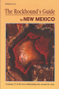 Rockhound's Guide to New Mexico