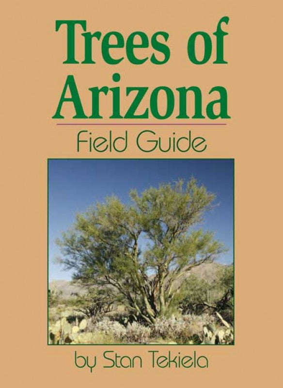 Trees of Arizona Field Guide