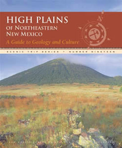 Northeastern New Mexico A Guide to Geology and Culture