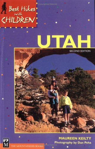 Best Hikes with Children Utah
