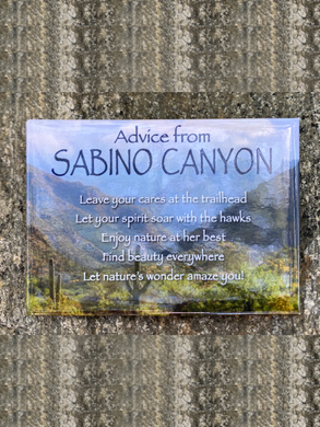 Magnet: Advice From Sabino Canyon