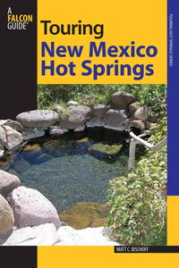 Touring New Mexico Hot Spring
