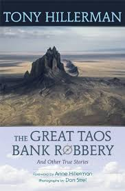 The Great Taos Bank Robbery  by Tony Hillerman