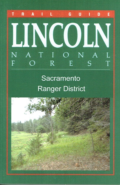 Trail Guide to Lincoln NF Sacramento RD