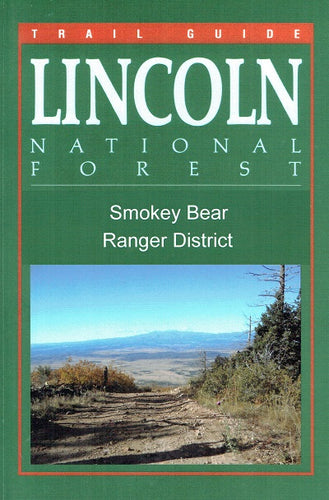 Trail Guide to Lincoln NF Smokey Bear RD