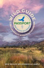 Wild Guide Passport New Mexico Wilderness Alliance
