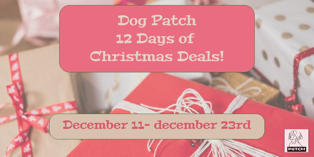 Dog Patch 12 Days of Deals!
