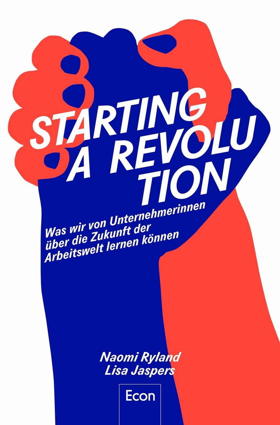 Starting a Revolution <br/> The Book (German version)