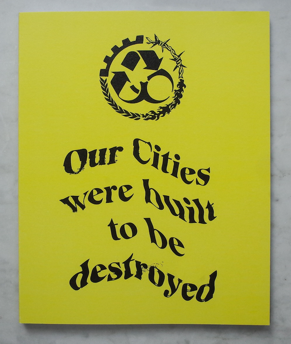 Our Cities Were Built To Be Destroyed - book
