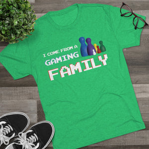 I Come From A Gaming Family - Men's Tri-Blend Crew Tee