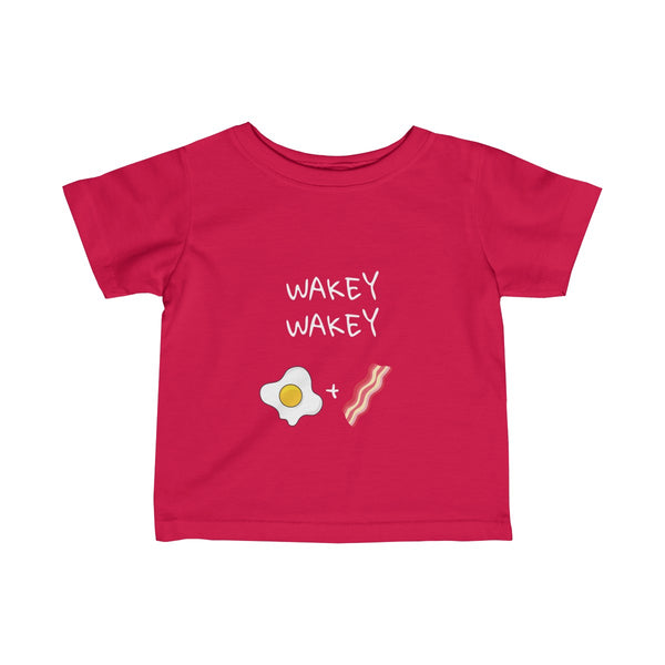 Wakey Wakey Eggs + Bakey T-shirt (Infants)