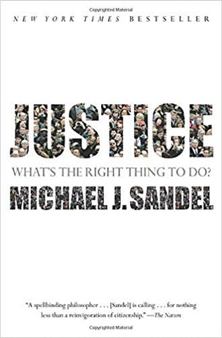 State Of Flux - Justice - What's the Right Thing to Do? - Book - Michael J. Sandel - The Way Things Are - 1