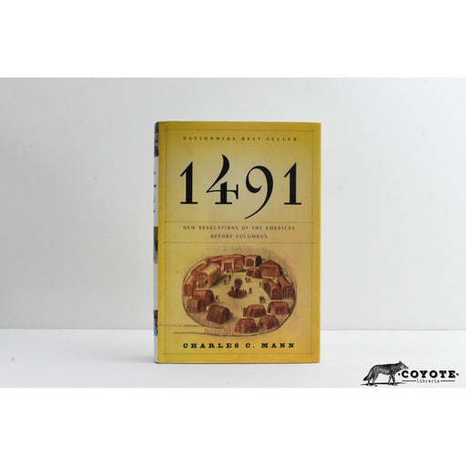 1491 New Revelations of the Americas - Mann [coyote]