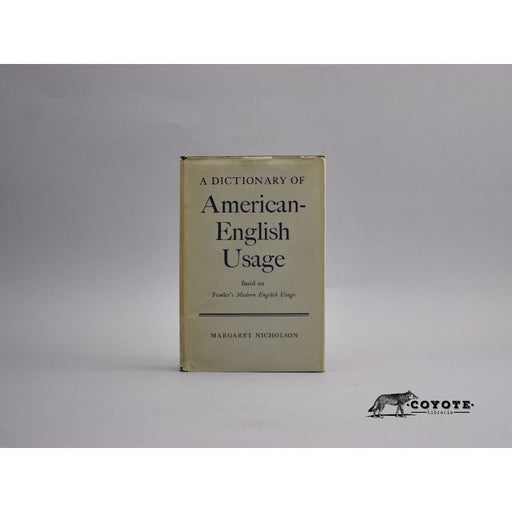 A Dictionary of American English Usage - Nicholson [coyote]