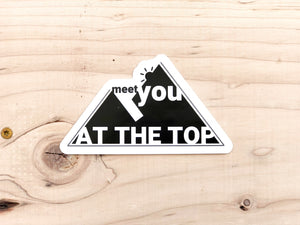 meet ya at the top sticker