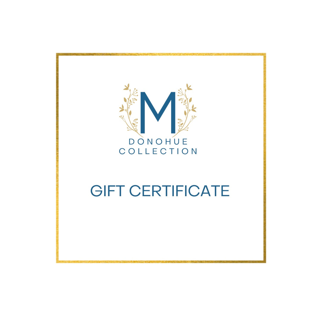 M Donohue Collection Gift Certificate