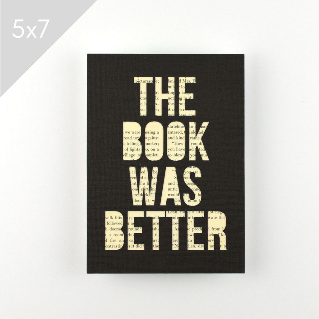 Book Was Better Art, 5x7