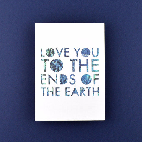 Love You to the Ends of the Earth with Blue Water Map, 5x7