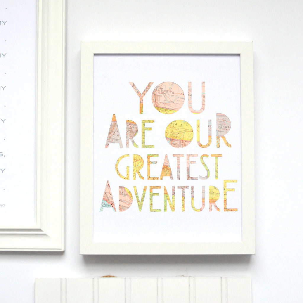 You Are Our Greatest Adventure