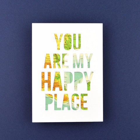 You Are My Happy Place White with Tan and Teal Map, 5x7