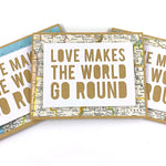 Love Makes the World Go Round Map Card by Type Shy