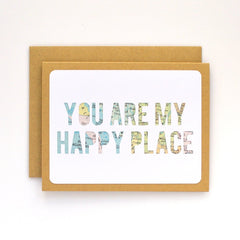 You Are My Happy Place Map Card