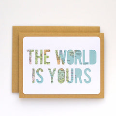 The World is Yours Map Card