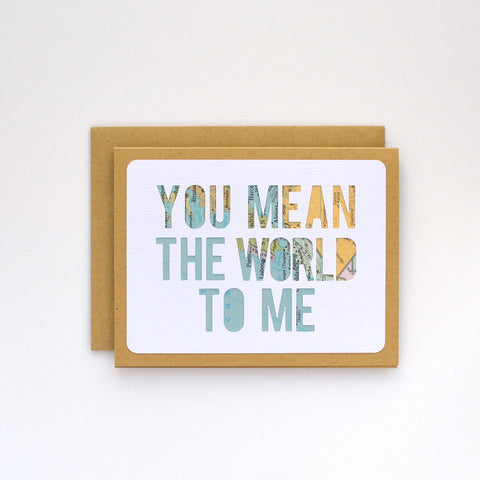 You Mean the World To Me Map Card