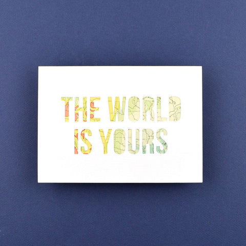 The World is Yours in White with Pink and Teal Map, 5x7