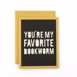 You're My Favorite Bookworm Card