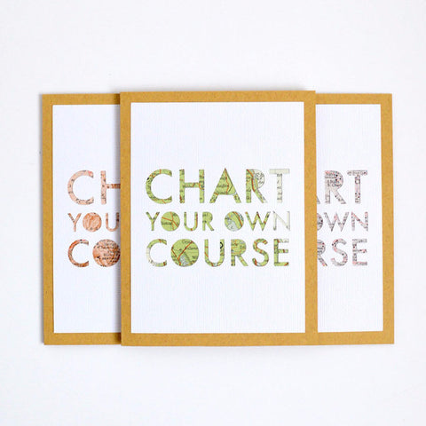 Chart Your Own Course Greeting Card