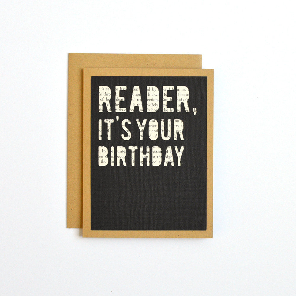 Reader, It's Your Birthday Card