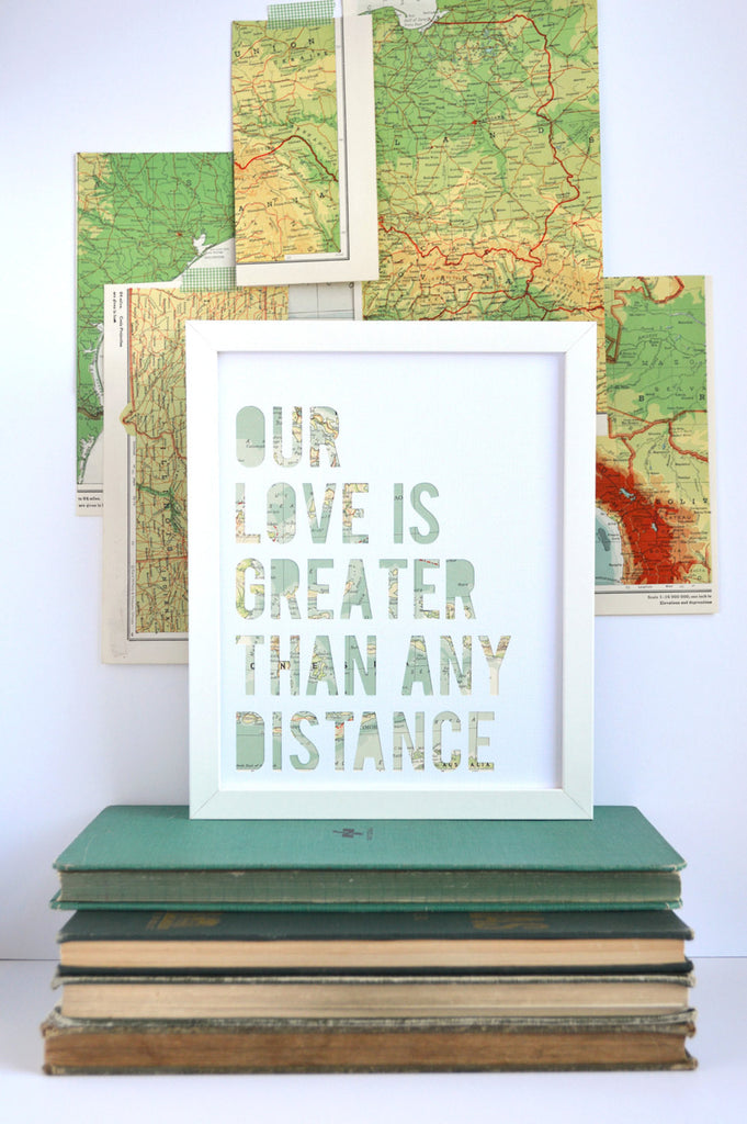 Our Love is Greater Than Any Distance Map Art