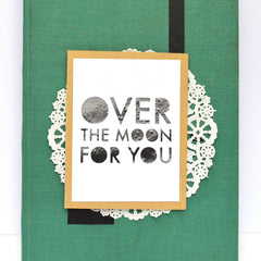 Limited Edition: Over the Moon For You Card
