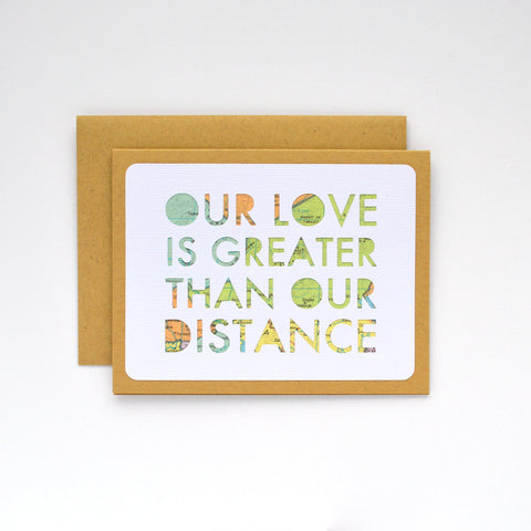 Our Love is Greater Than Our Distance Card