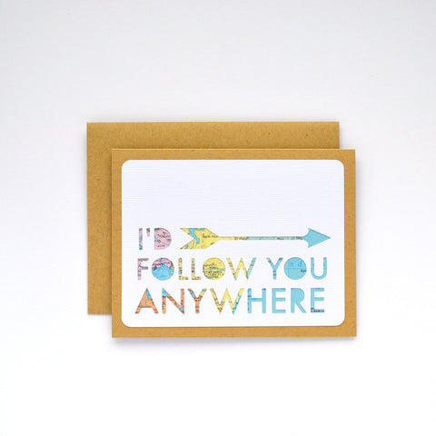 I'd Follow You Anywhere Card