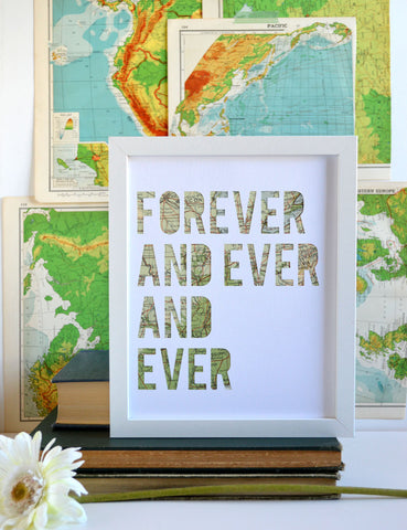 Forever and Ever and Ever Map Art