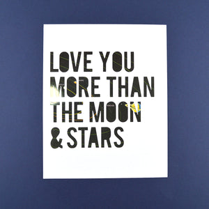 Love You More Than the Moon & Stars
